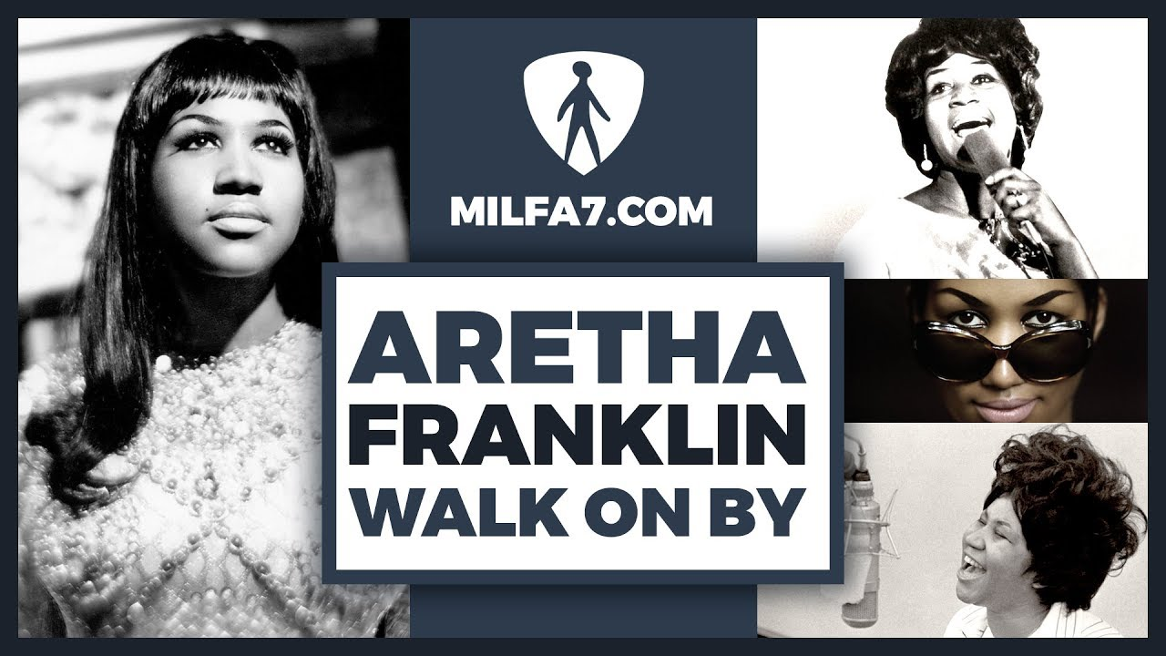milfa7-aretha-franklin-dionne-warwick-walk-on-by-vignette